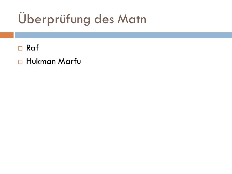 Überprüfung des Matn  Raf  Hukman Marfu