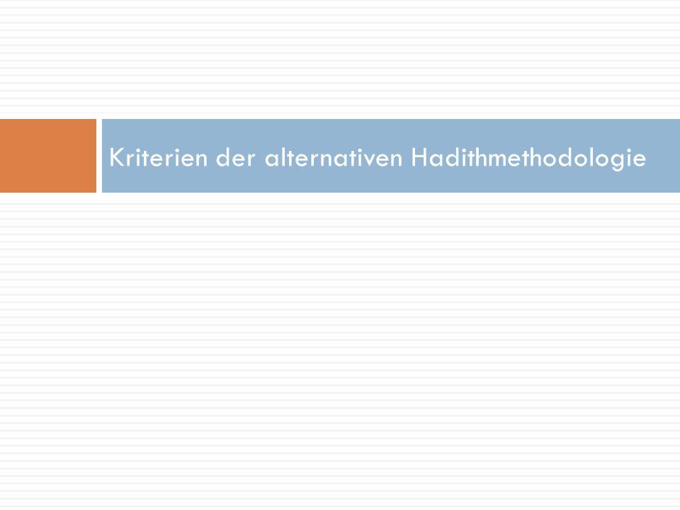 Kriterien der alternativen Hadithmethodologie