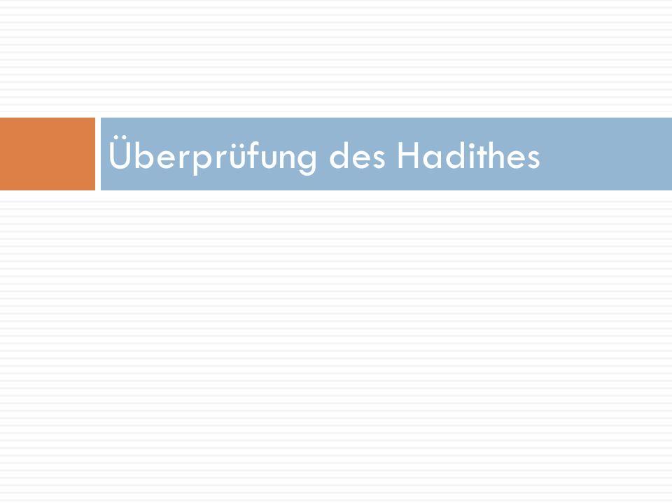 Überprüfung des Hadithes