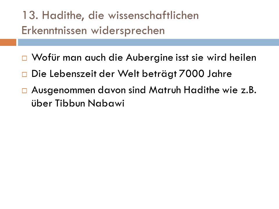 13. Hadithe, die wissenschaftlichen Erkenntnissen widersprechen  Wofür man auch die Aubergine isst sie wird heilen  Die Lebenszeit der Welt beträgt