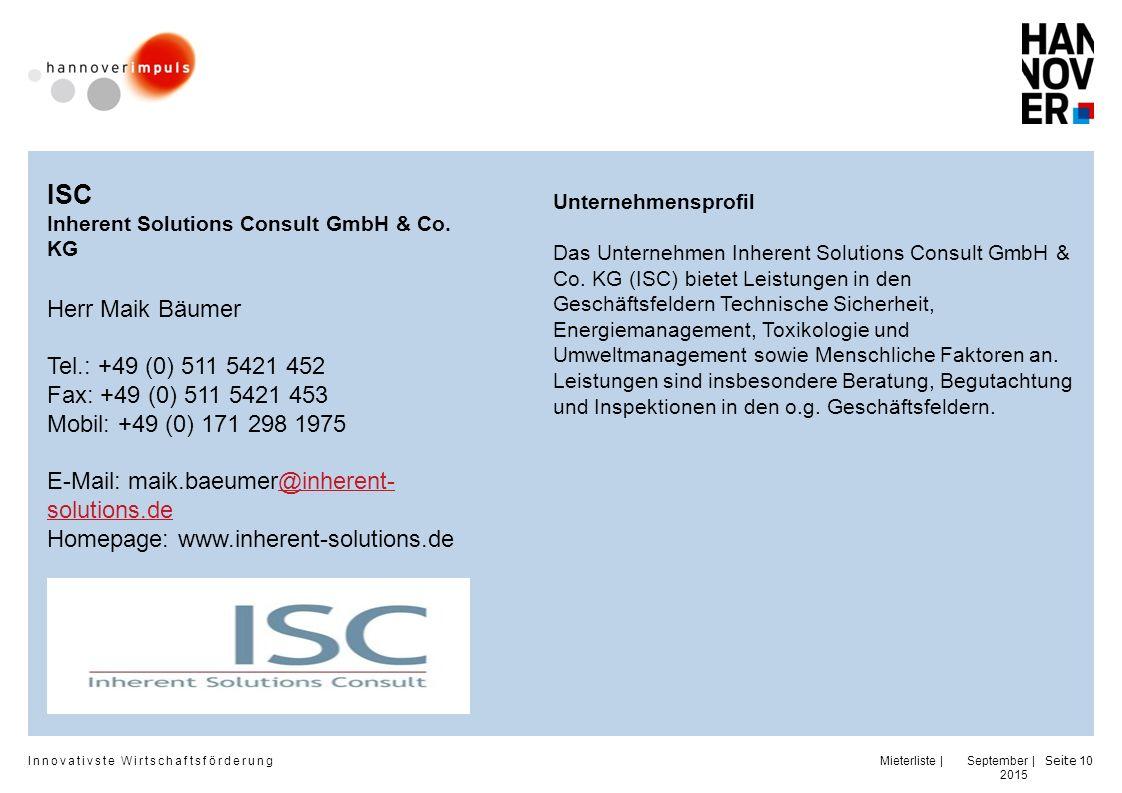 Innovativste Wirtschaftsförderung | | September 2015 Seite 10 ISC Inherent Solutions Consult GmbH & Co.