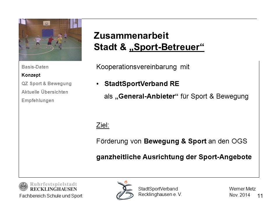 """11 Werner Metz Nov. 2014 StadtSportVerband Recklinghausen e. V. Fachbereich Schule und Sport Kooperationsvereinbarung mit StadtSportVerband RE als """"Ge"""
