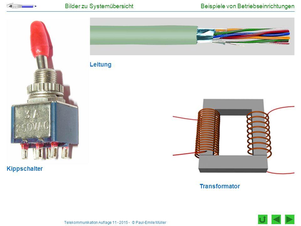 Telekommunikation Auflage 11 - 2015 - © Paul-Emile Müller Beispiele von Verbrauchern Akkumulator (Sekundärelement) Motor für UmwälzpumpeLampe (Energiesparlampe) Bilder zu Systemübersicht