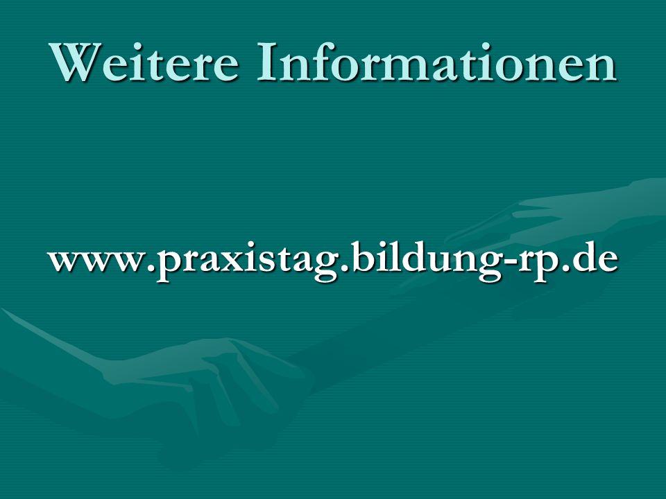 Weitere Informationen www.praxistag.bildung-rp.de