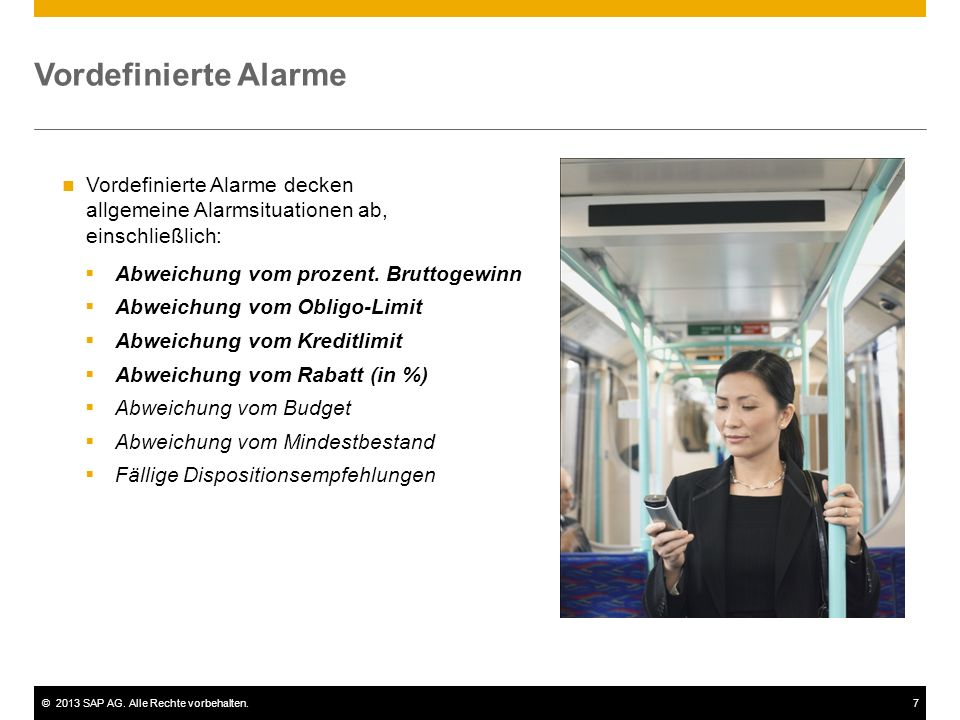 ©2013 SAP AG.Alle Rechte vorbehalten.8 Vordefinierte Alarme  Abweichung vom prozent.