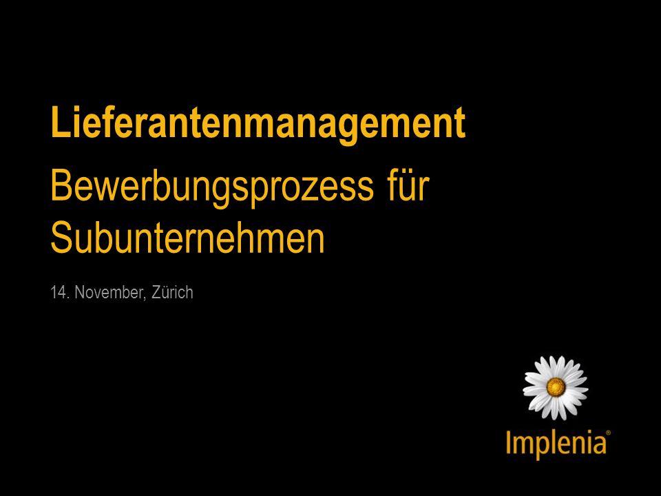 Lieferantenmanagement Bewerbungsprozess für Subunternehmen 14. November, Zürich
