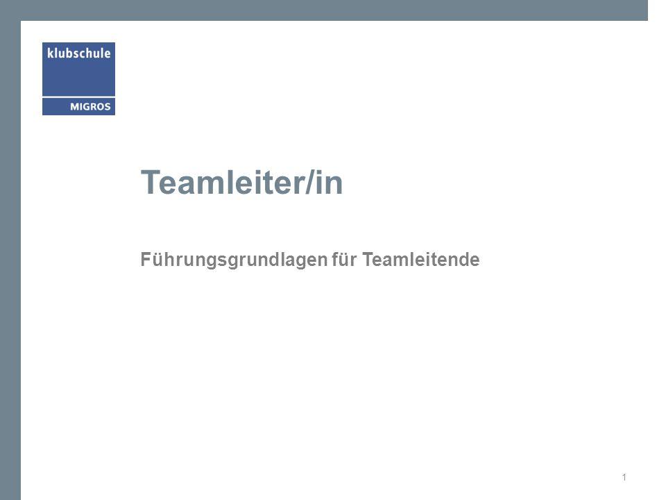 Teamleiter/in Führungsgrundlagen für Teamleitende 1