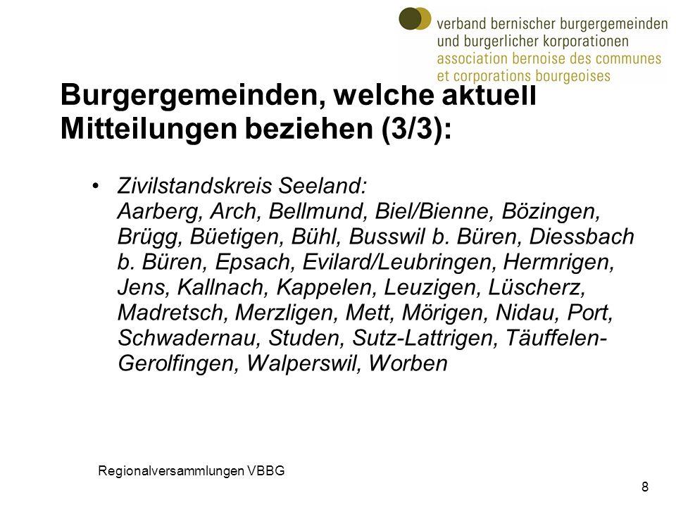 Burgergemeinden, welche aktuell Mitteilungen beziehen (3/3): Zivilstandskreis Seeland: Aarberg, Arch, Bellmund, Biel/Bienne, Bözingen, Brügg, Büetigen, Bühl, Busswil b.