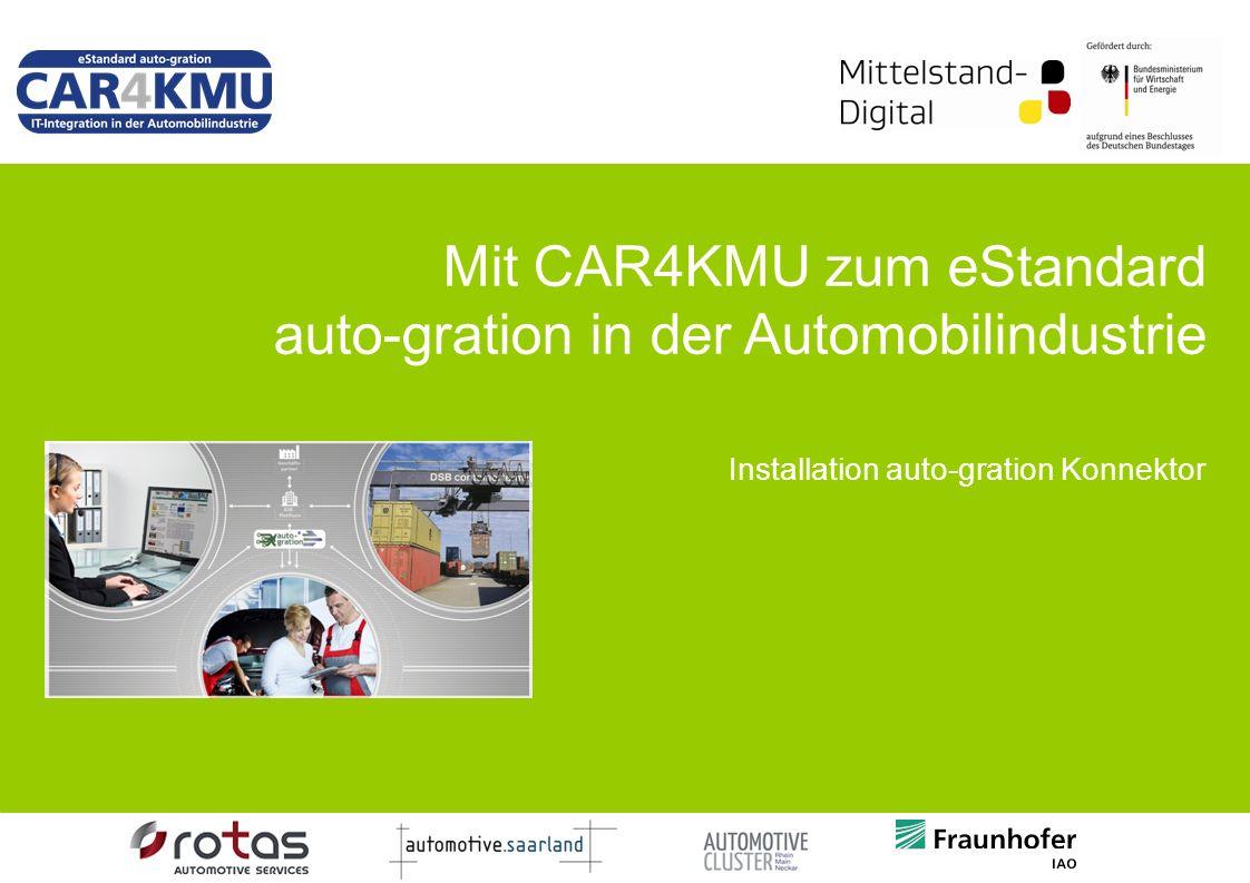 Mit CAR4KMU zum eStandard auto-gration in der Automobilindustrie Installation auto-gration Konnektor