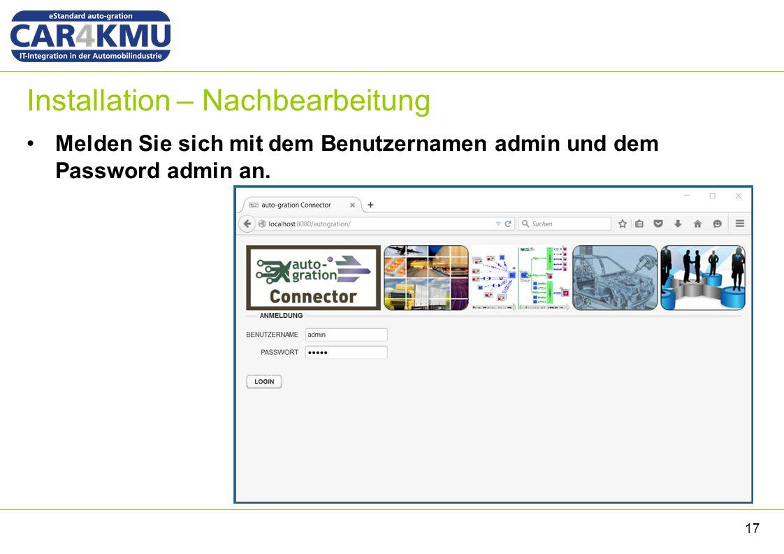 Installation – Nachbearbeitung Melden Sie sich mit dem Benutzernamen admin und dem Password admin an.