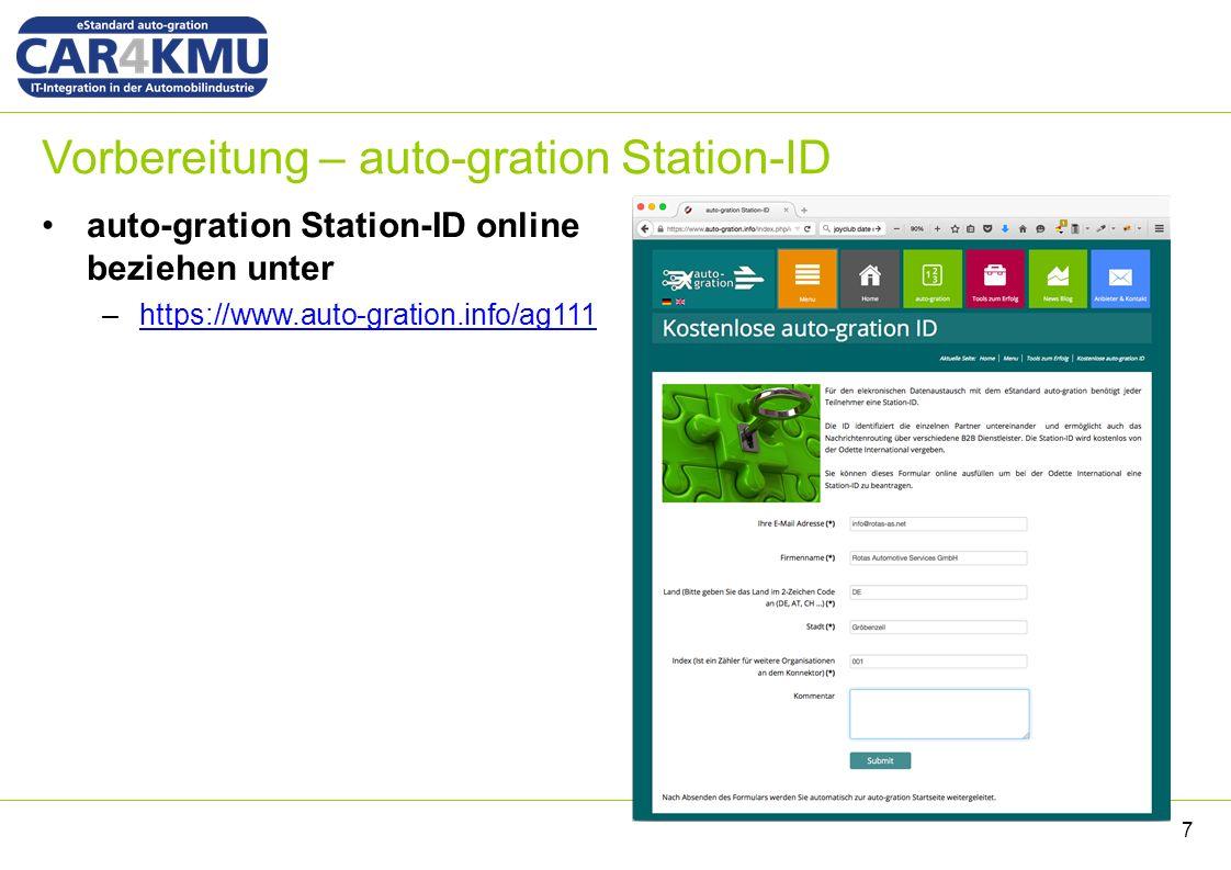 Vorbereitung – auto-gration Station-ID auto-gration Station-ID online beziehen unter –https://www.auto-gration.info/ag111https://www.auto-gration.info/ag111 7