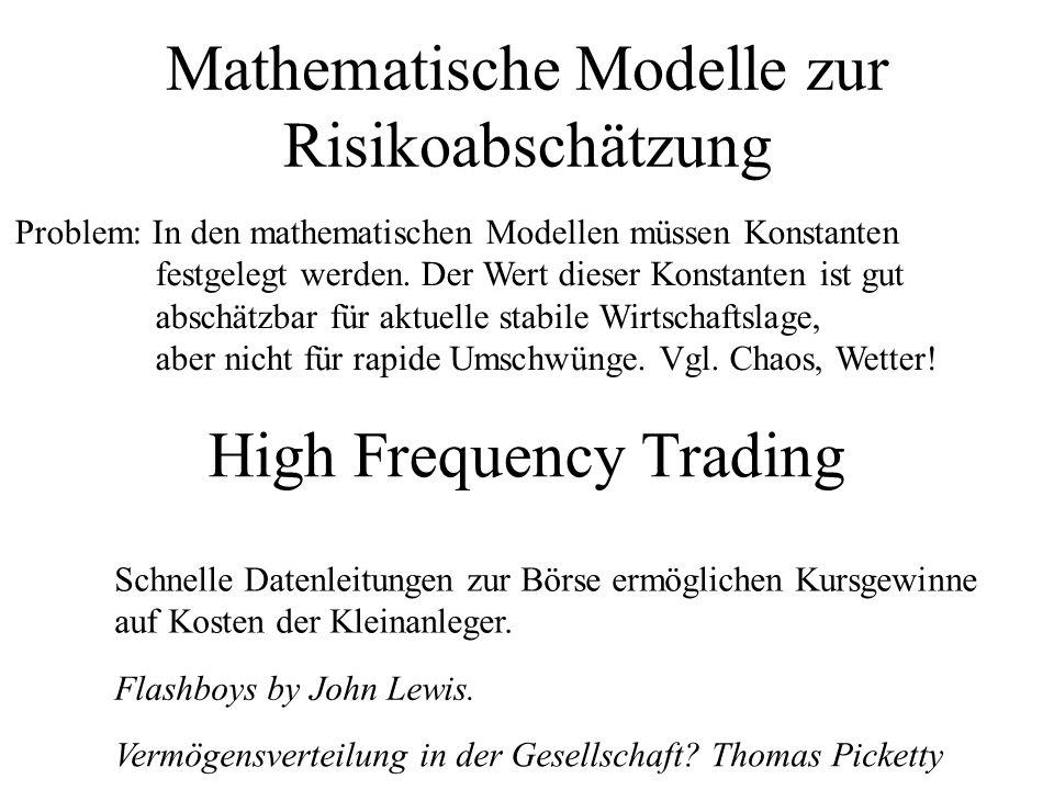 Flash Crash, Oktober 2013 Der sinkende Goldpreis veranlasste die Broker, ihre Algo-Trading- Programme zu modifizieren, so dass sie sensibler auf sinkende Kurse reagieren sollten  In wenigen Minuten brach der DAX um 180 Punkte ein.