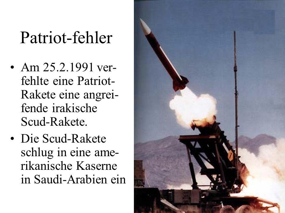 Patriot Missile (1991) Irak-Krieg I (resp. II) (Deutsches Nachfolgeprojekt: MEADS)