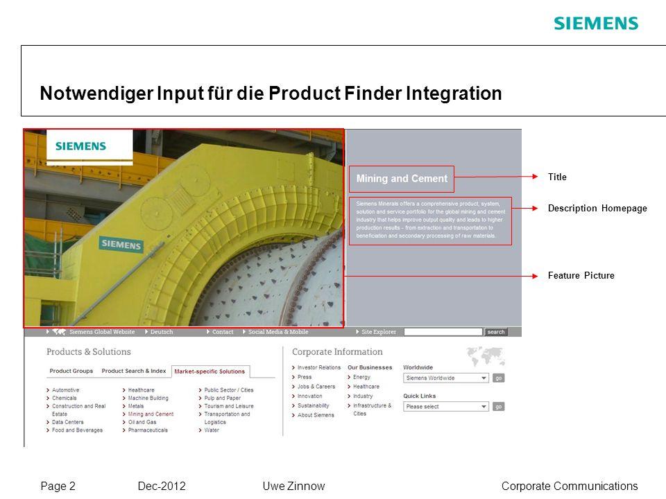 Page 2 Dec-2012 Corporate CommunicationsUwe Zinnow Notwendiger Input für die Product Finder Integration Title Description Homepage Feature Picture