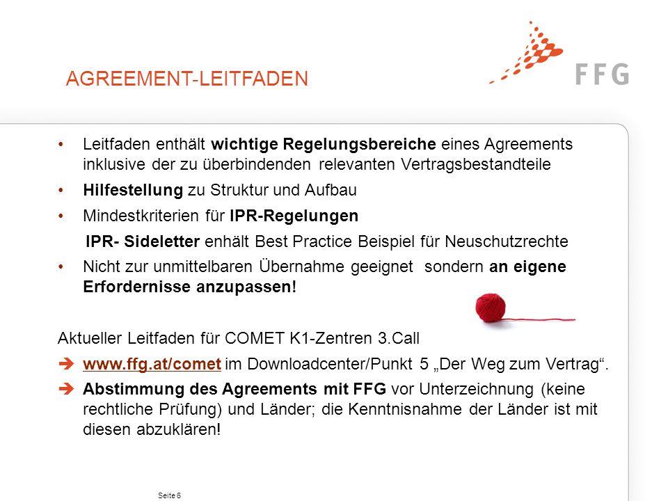 Seite 6 AGREEMENT-LEITFADEN Leitfaden enthält wichtige Regelungsbereiche eines Agreements inklusive der zu überbindenden relevanten Vertragsbestandtei