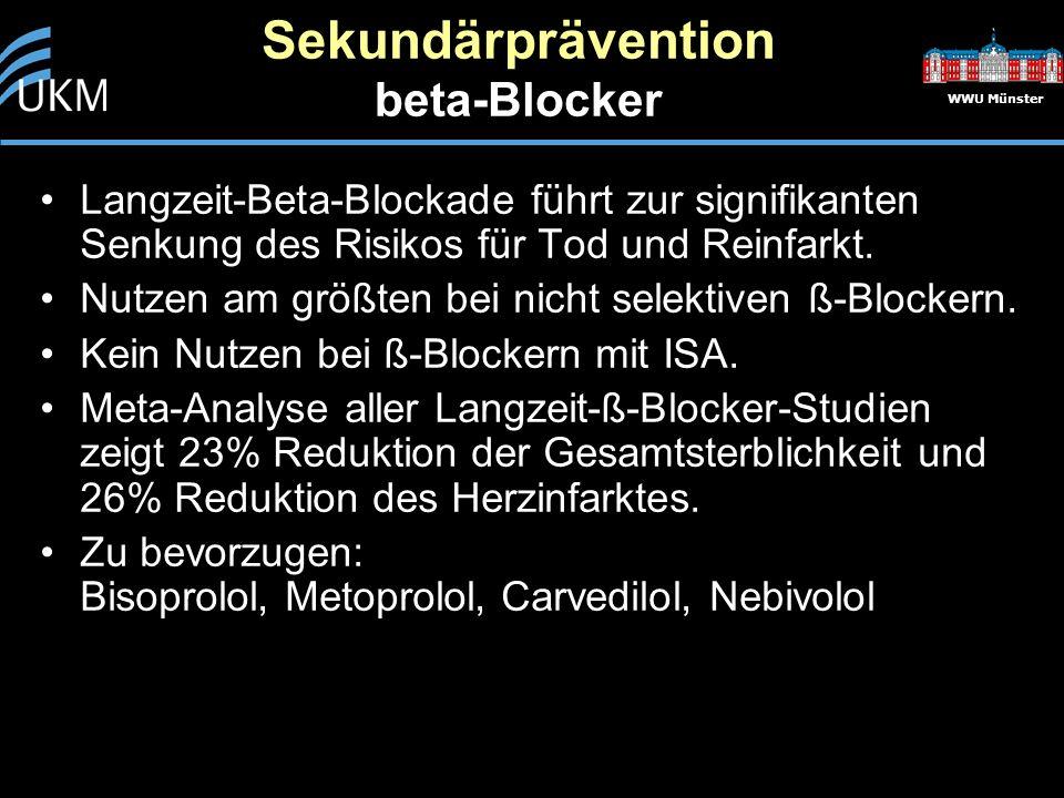 WWU Münster Sekundärprävention beta-Blocker Langzeit-Beta-Blockade führt zur signifikanten Senkung des Risikos für Tod und Reinfarkt.