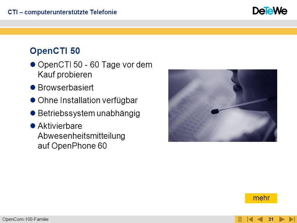 OpenCom-100-Familie30 Computerunterstützte Telefonie mit OpenCTI 50 CTI – computerunterstützte Telefonie