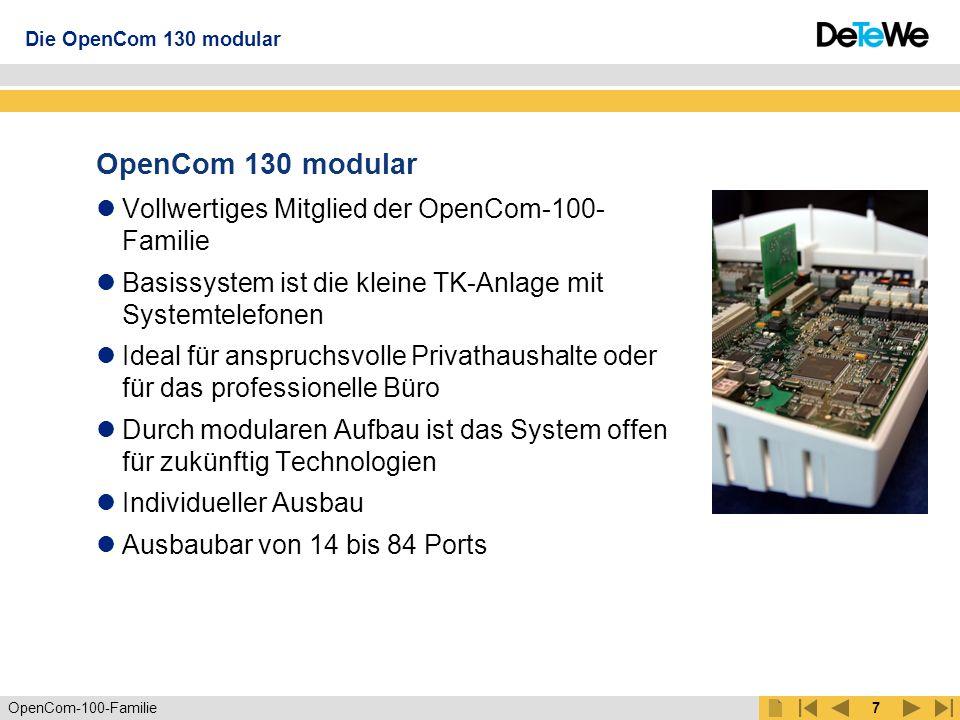 OpenCom-100-Familie6 OpenCom 100 IT-System ISDN WWW DSL Switch Die ITK-Systeme