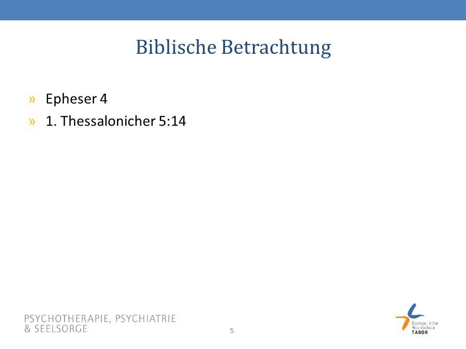 55 Biblische Betrachtung »Epheser 4 »1. Thessalonicher 5:14