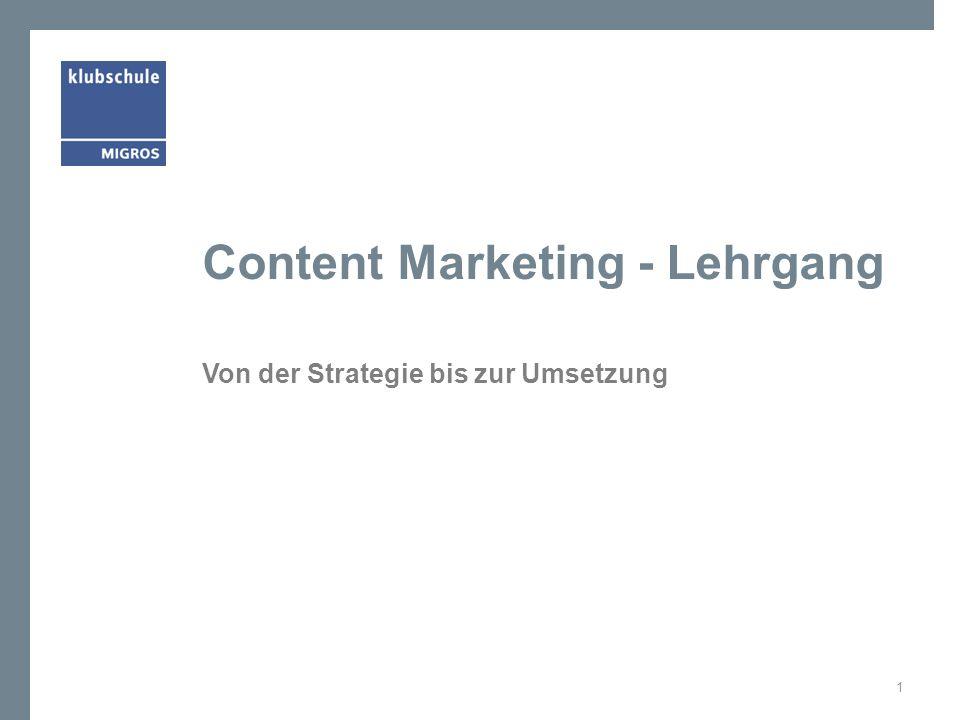 Content Marketing - Lehrgang Von der Strategie bis zur Umsetzung 1