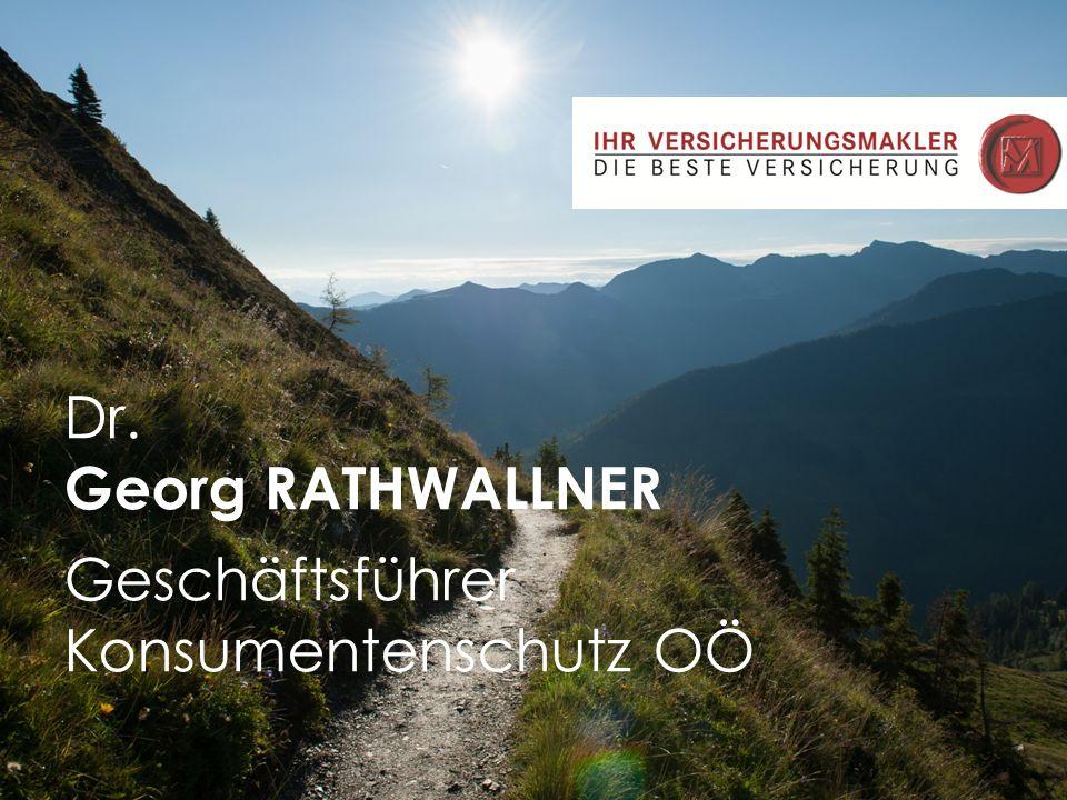 Dr. Georg RATHWALLNER Geschäftsführer Konsumentenschutz OÖ
