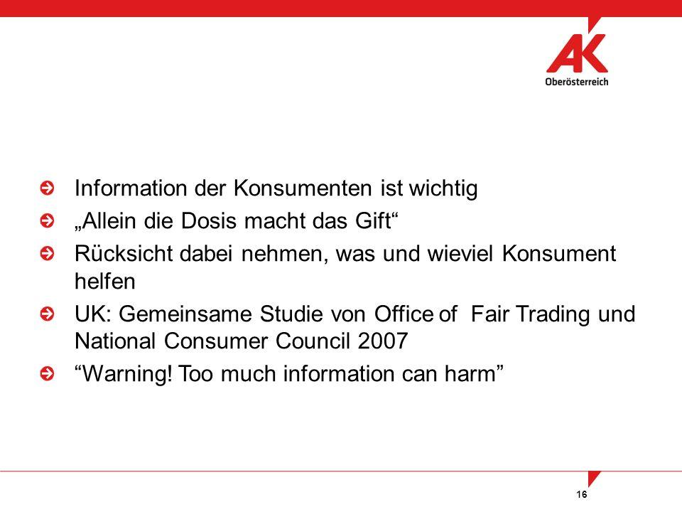 """16 Information der Konsumenten ist wichtig """"Allein die Dosis macht das Gift Rücksicht dabei nehmen, was und wieviel Konsument helfen UK: Gemeinsame Studie von Office of Fair Trading und National Consumer Council 2007 Warning."""