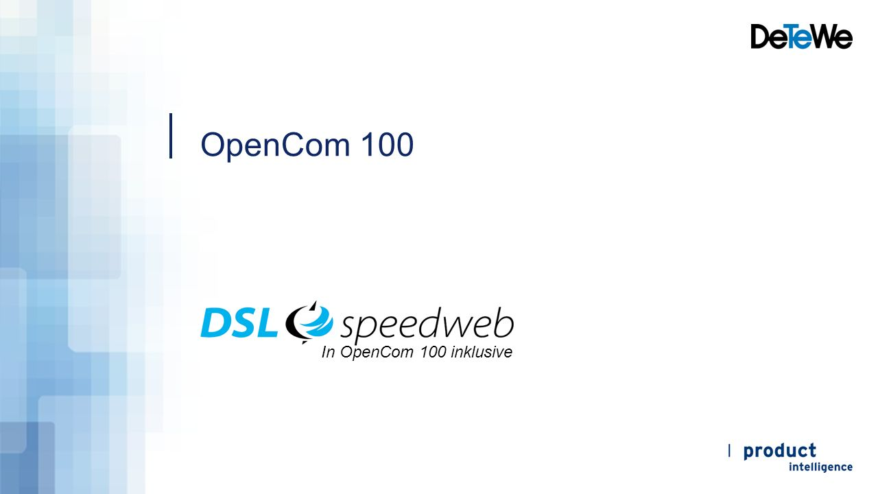 OpenCom 100 DSL, Router, DECT, Telefonie In OpenCom 100 inklusive