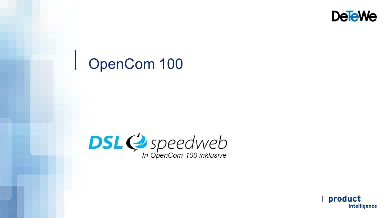 OpenCom 100 In OpenCom 100 inklusive