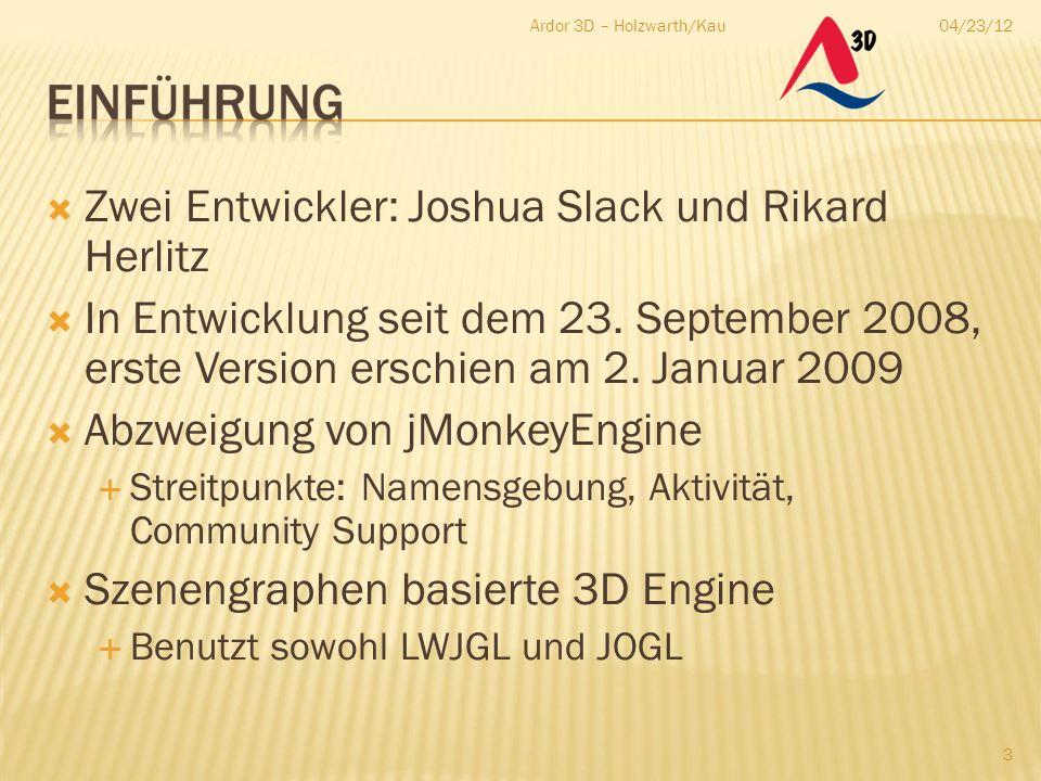  Zwei Entwickler: Joshua Slack und Rikard Herlitz  In Entwicklung seit dem 23. September 2008, erste Version erschien am 2. Januar 2009  Abzweigung