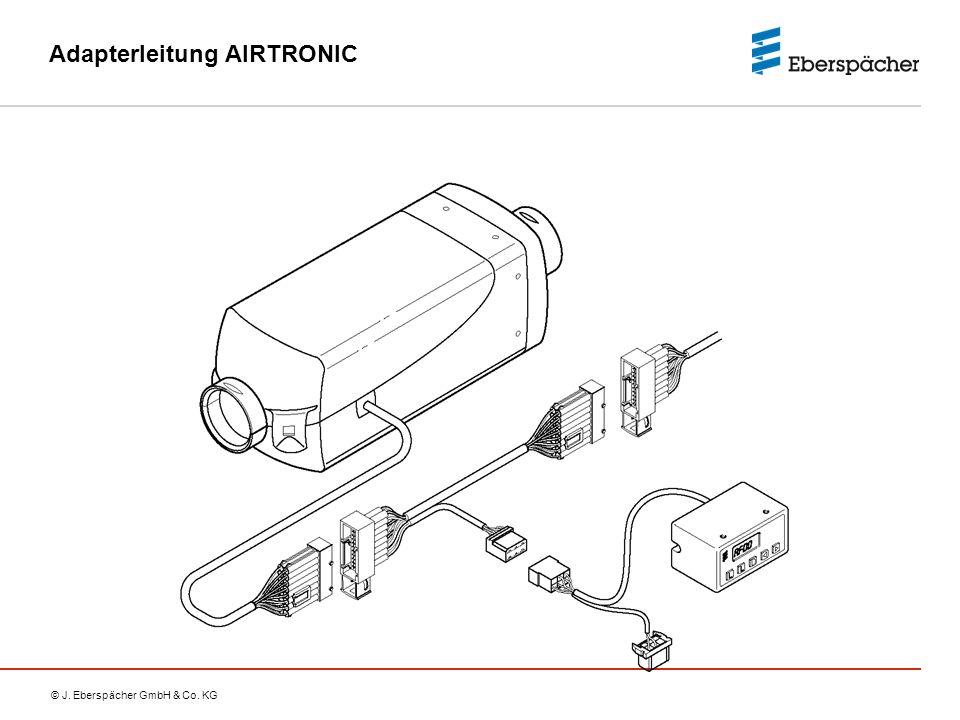 © J. Eberspächer GmbH & Co. KG Adapterleitung AIRTRONIC