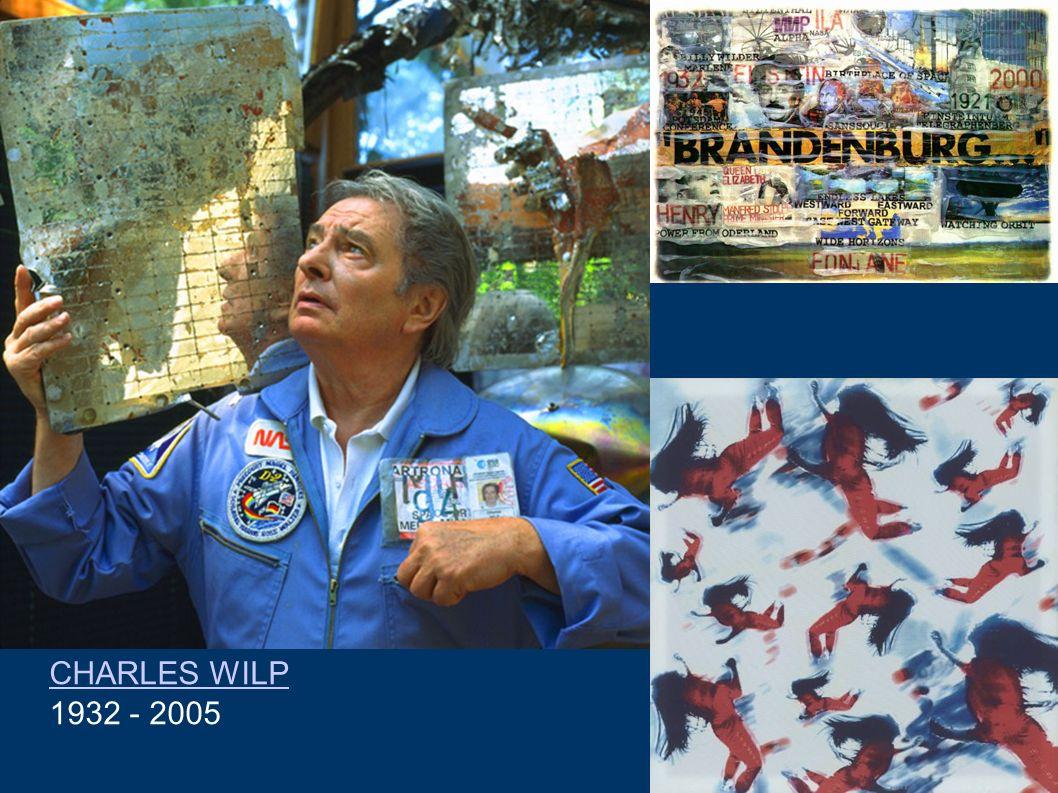 CHARLES WILP 1932 - 2005