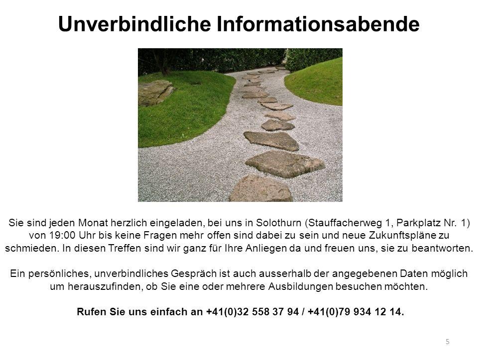 5 Sie sind jeden Monat herzlich eingeladen, bei uns in Solothurn (Stauffacherweg 1, Parkplatz Nr. 1) von 19:00 Uhr bis keine Fragen mehr offen sind da