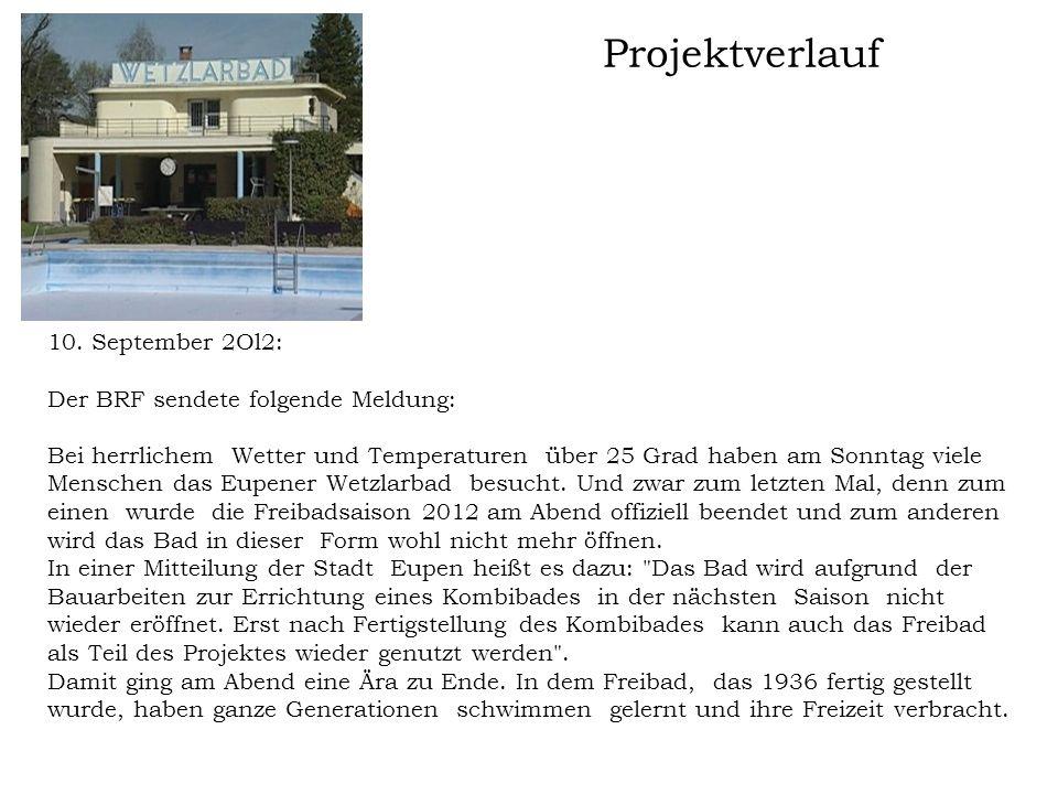 Projektverlauf ab 2013 In Bezug auf den aktuellen Zustand des Wetzlarbades und dem Beschluss des Direktionsausschusses der Tilia vom 25.