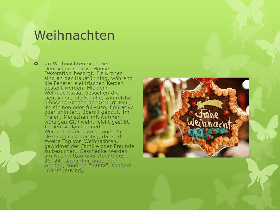 Weihnachten  Zu Weihnachten sind die Deutschen sehr zu Hause Dekoration besorgt. Fir Kronen sind an der Haustür hing, während die Fenster elektrische