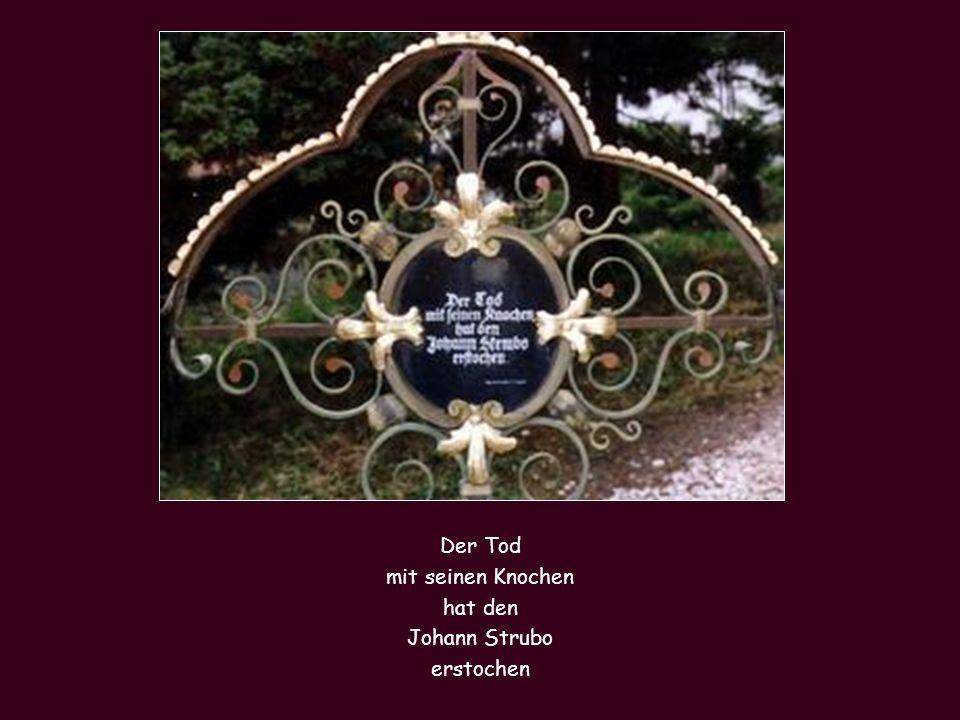 Der Tod mit seinen Knochen hat den Johann Strubo erstochen