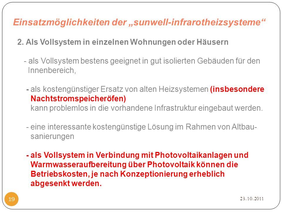 """Einsatzmöglichkeiten der """"sunwell-infrarotheizsysteme 23.10.2011 19 2."""