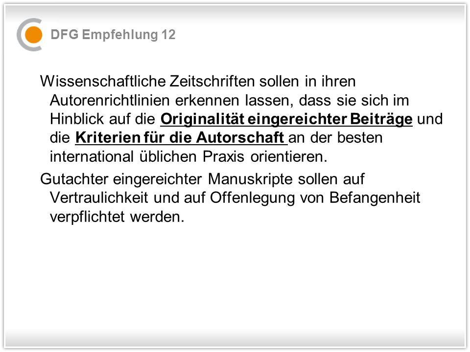 B.Umsetzung der Regeln guter wissenschaftlicher Praxis 7.