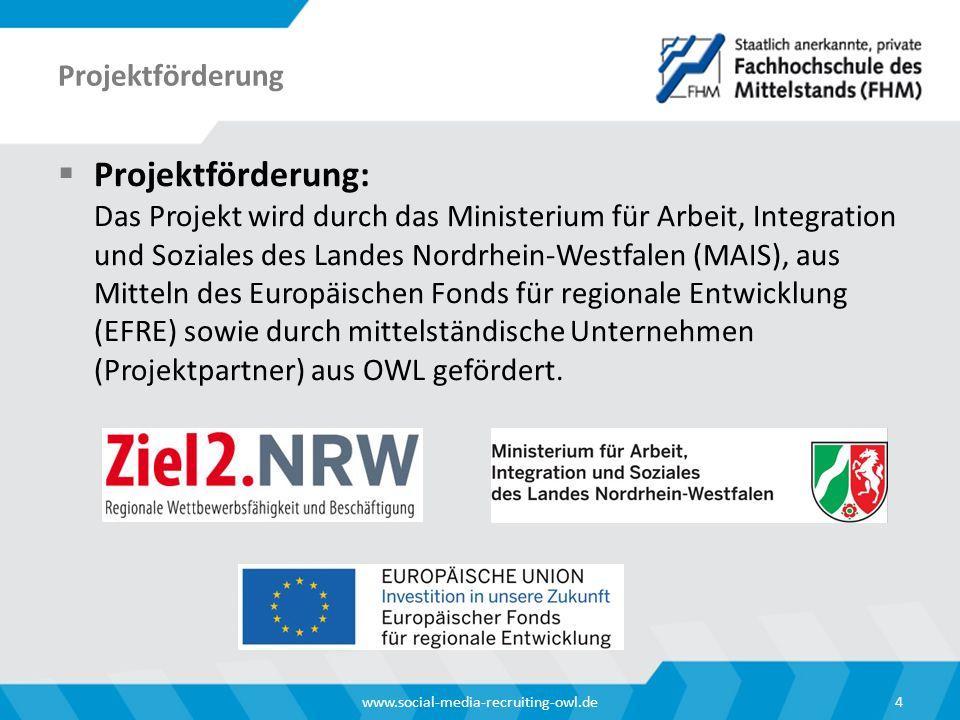 Projektförderung  Projektförderung: Das Projekt wird durch das Ministerium für Arbeit, Integration und Soziales des Landes Nordrhein-Westfalen (MAIS), aus Mitteln des Europäischen Fonds für regionale Entwicklung (EFRE) sowie durch mittelständische Unternehmen (Projektpartner) aus OWL gefördert.