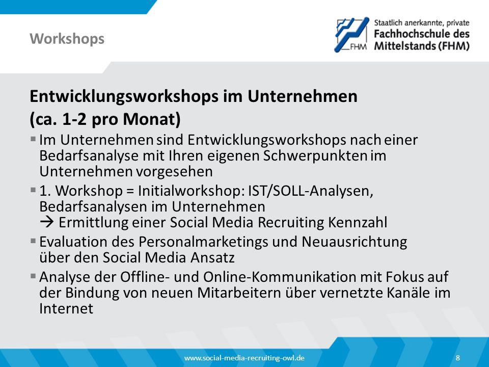Seminarreihe Kompetenzentwicklung zum Social Media Recruiting Manager (m/w)  Seminarreihe: ca.