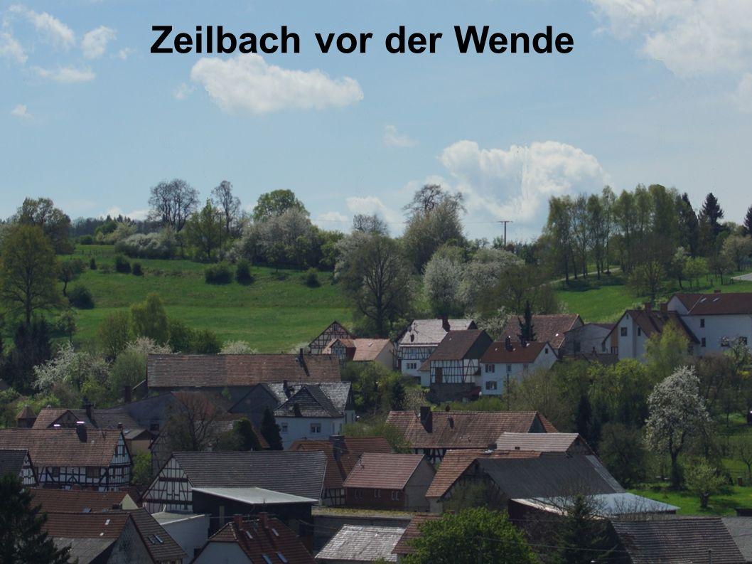 Zeilbach vor der Wende