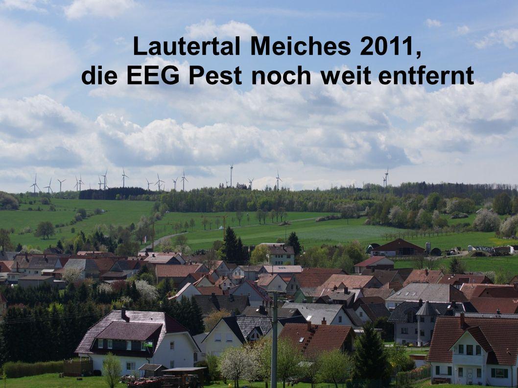 Lautertal Meiches 2011, die EEG Pest noch weit entfernt