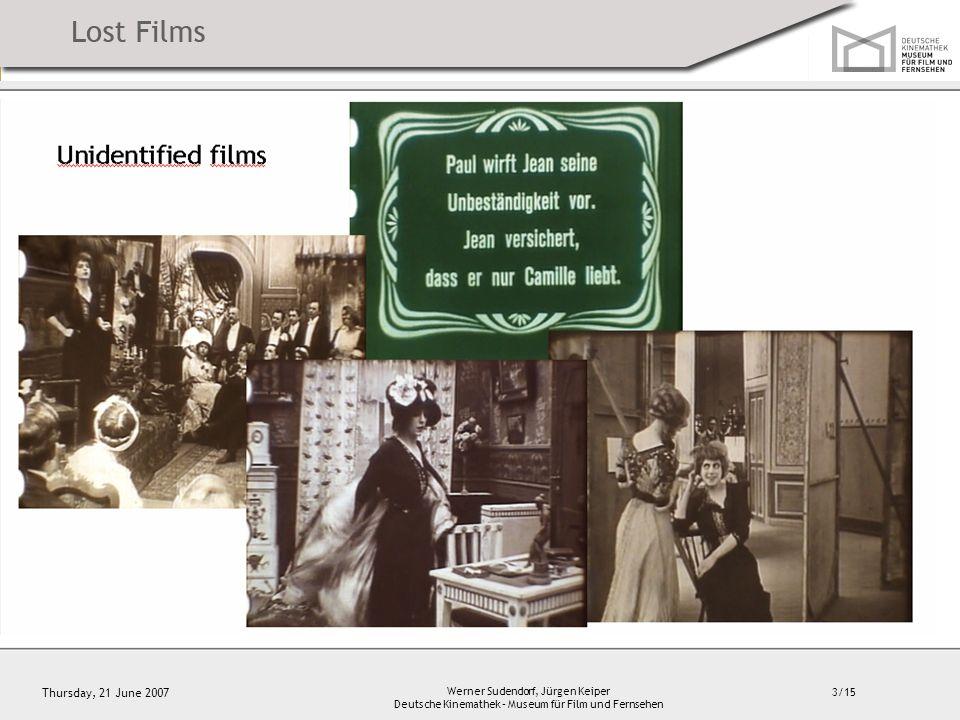 3/15 Thursday, 21 June 2007 Werner Sudendorf, Jürgen Keiper Deutsche Kinemathek – Museum für Film und Fernsehen Unidentified films