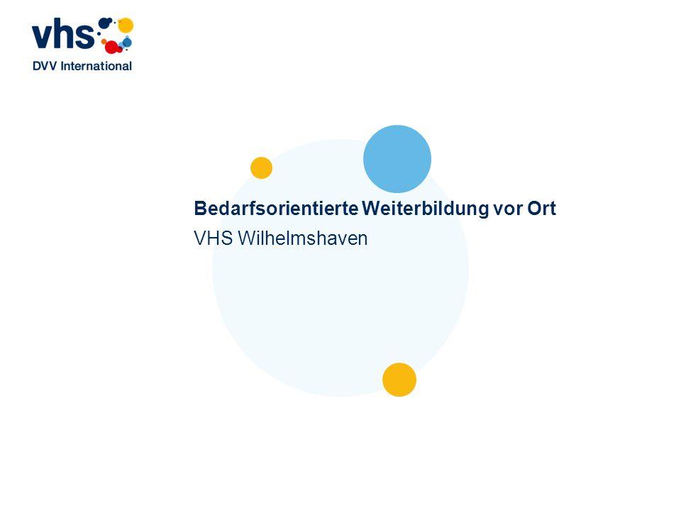 Bedarfsorientierte Weiterbildung vor Ort VHS Wilhelmshaven