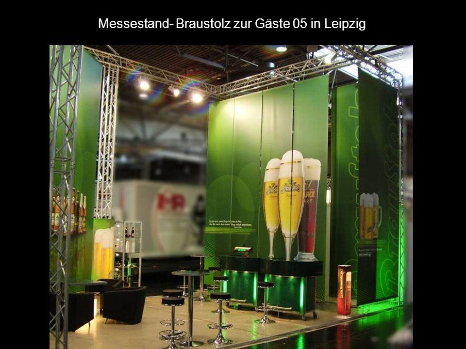 Messestand- Braustolz zur Gäste 05 in Leipzig