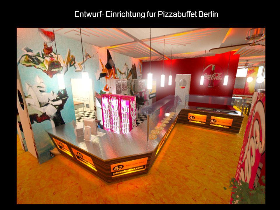 Entwurf- Einrichtung für Pizzabuffet Berlin