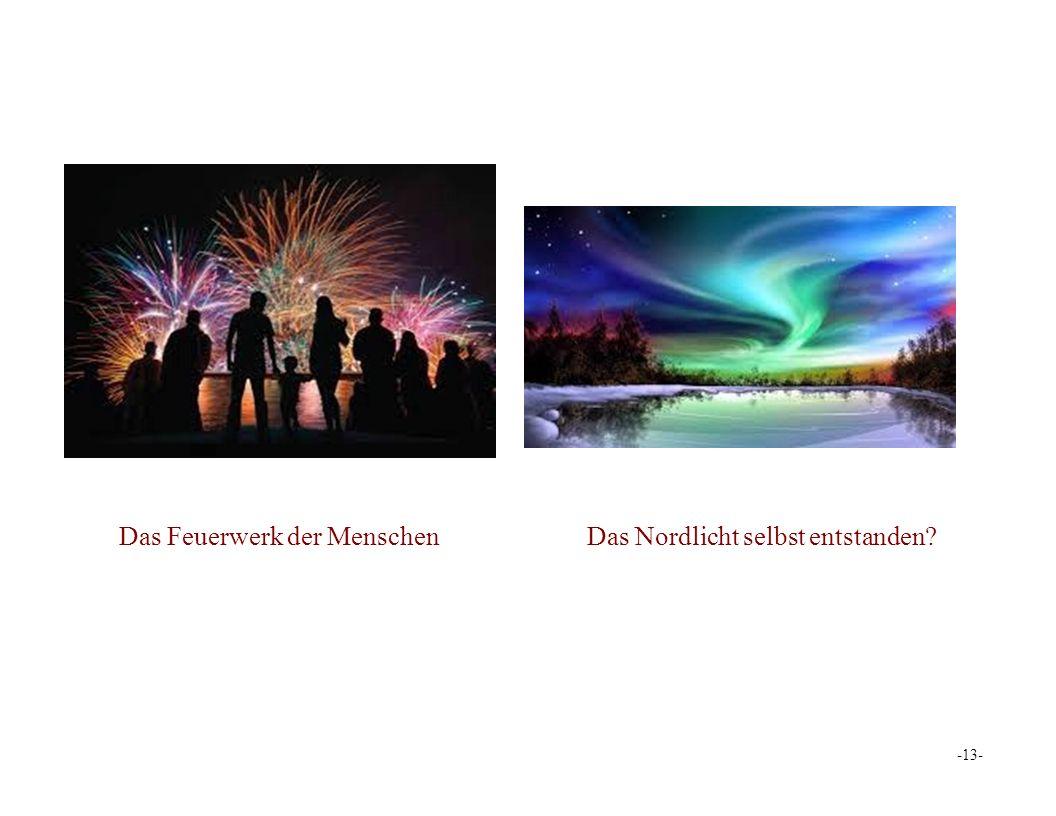 Das Feuerwerk der MenschenDas Nordlicht selbst entstanden -13-