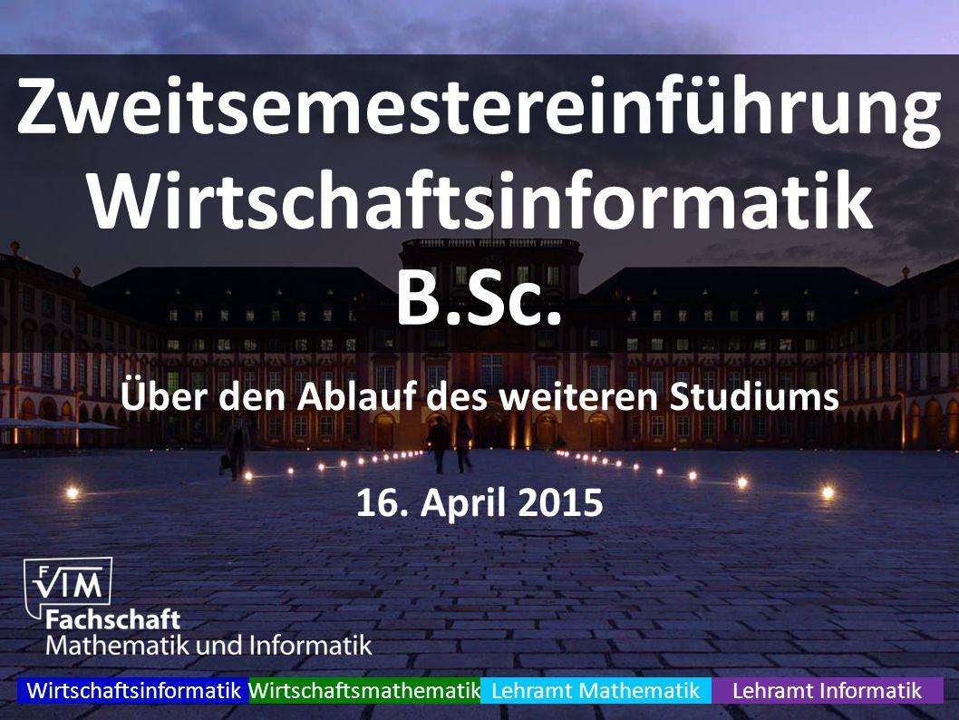 Zweitsemestereinführung Wirtschaftsinformatik B.Sc.