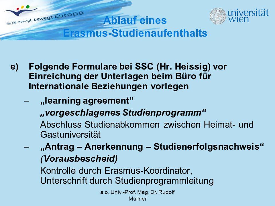 a.o. Univ.-Prof. Mag. Dr. Rudolf Müllner e)Folgende Formulare bei SSC (Hr.