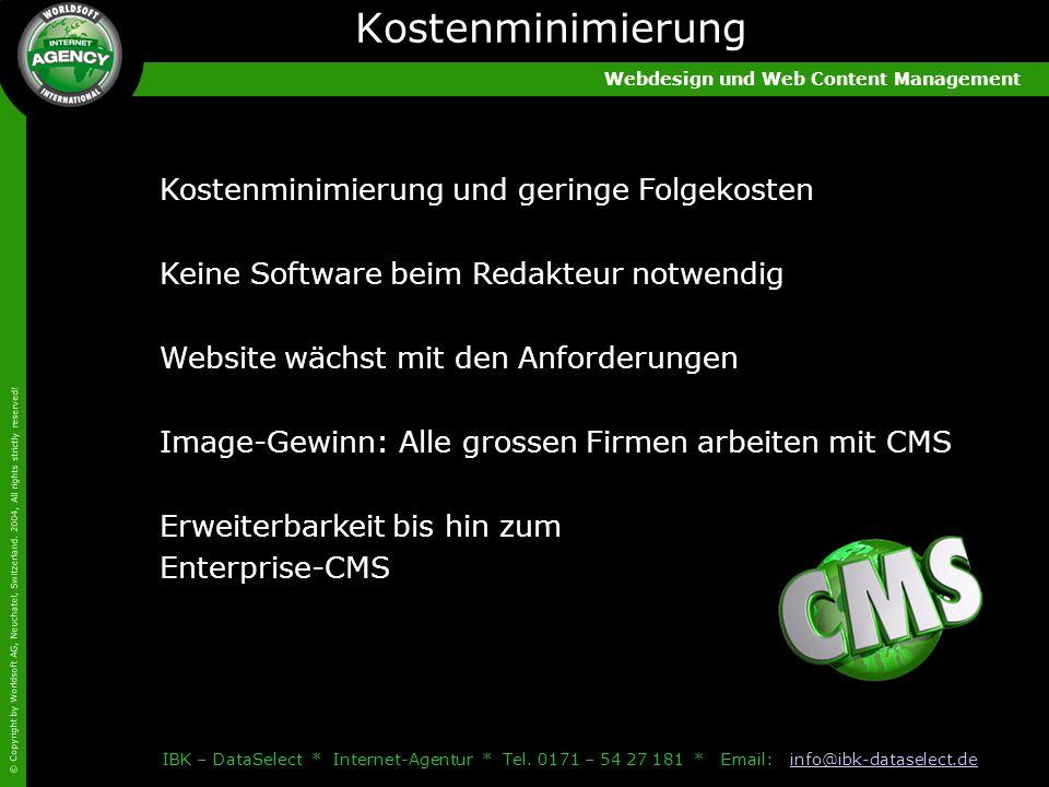 Webdesign und Web Content Management © Copyright by Worldsoft AG, Neuchatel, Switzerland.