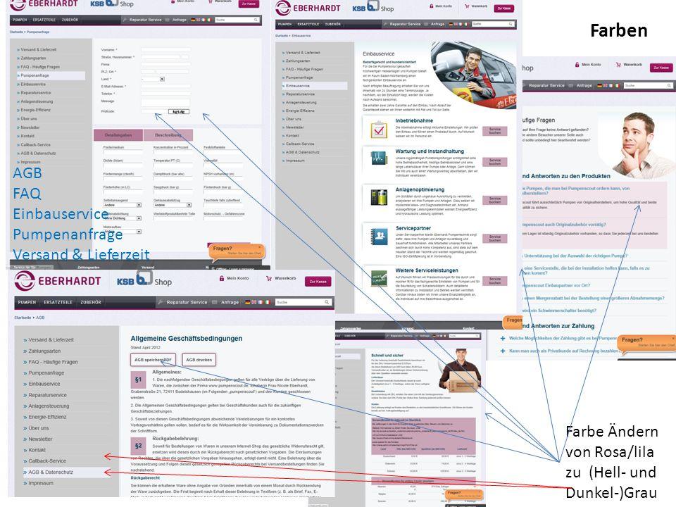 Farbe Ändern von Rosa/lila zu (Hell- und Dunkel-)Grau Farben AGB FAQ Einbauservice Pumpenanfrage Versand & Lieferzeit